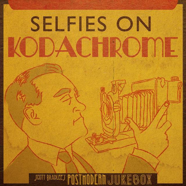 Postmodern Jukebox - Selfies on Kodachrome album cover